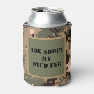 """Ask about my stud fee"" - Black with Camouflage Can Cooler"
