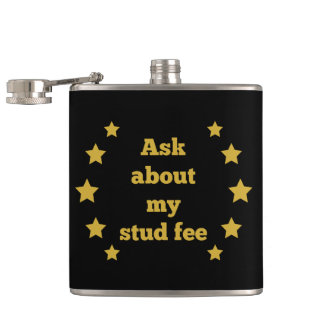 """Ask About My Stud Fee"" - Black with Gold Stars Hip Flask"