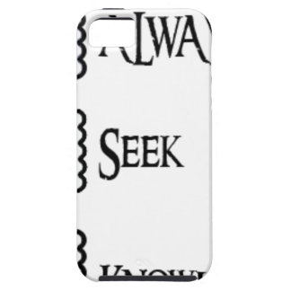 Ask, always seek knowledge tough iPhone 5 case