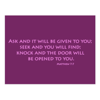 Ask and it will be given to you (Matthew 7:7) Postcard