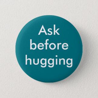"""""""Ask before hugging"""" badge"""