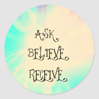 ask believe receive classic round sticker