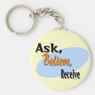 Ask, Believe, Receive Key Ring