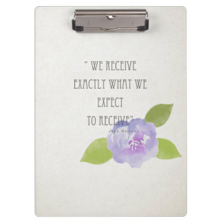 ASK BELIEVE RECEIVE, RECEIVE WHAT WE EXPECT FLORAL CLIPBOARD
