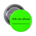 Ask me about ___________ badge