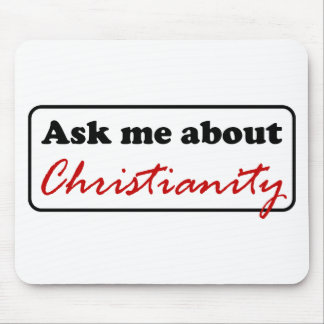 Ask Me About Christianity Mouse Pad