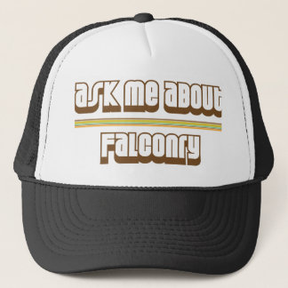 Ask Me About Falconry Trucker Hat