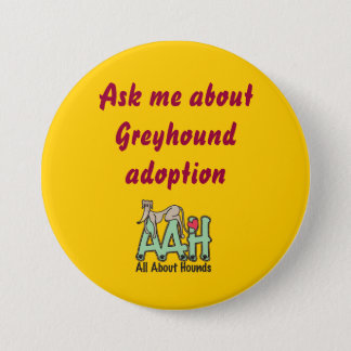 Ask me about Greyhound adoption button