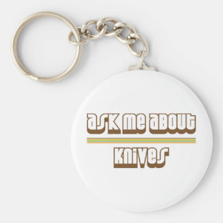 Ask Me About Knives Basic Round Button Key Ring