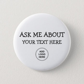 Ask Me About Logo Design 6 Cm Round Badge