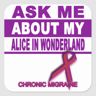 Ask Me About My Alice in Wonderland  - Sticker