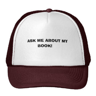 ASK ME ABOUT MY, BOOK! CAP