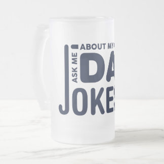 Ask Me About My Dad Jokes Mug transparent funny