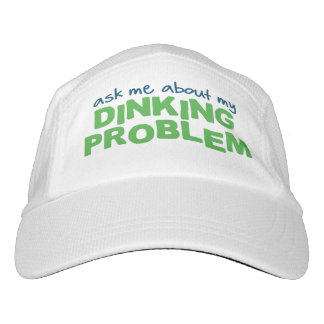 """Ask Me About My Dinking Problem"" Pickleball Hat"