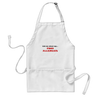 Ask Me About My Food Allergies Standard Apron