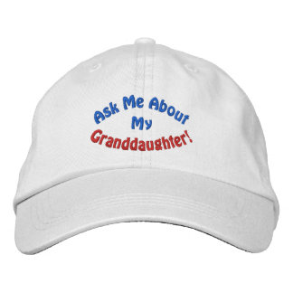 Ask Me About My Granddaughter! Hat