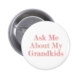 Ask Me About My Grandkids 6 Cm Round Badge
