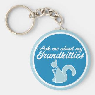 Ask me about my Grandkitties Key Ring