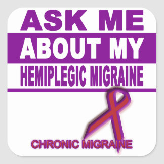 Ask Me About My Hemiplegic Migraine - Sticker