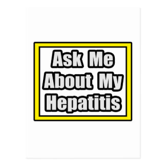 Ask Me About My Hepatitis Postcard