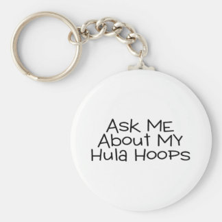 Ask Me About My Hula Hoops Basic Round Button Key Ring