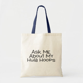 Ask Me About My Hula Hoops Tote Bag