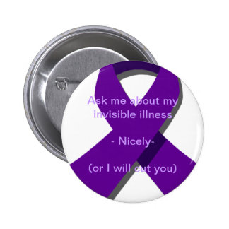 Ask Me About My Invisible Illness 6 Cm Round Badge