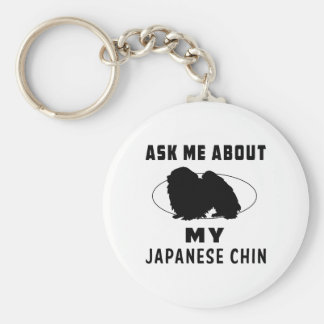 Ask Me About My Japanese Chin Key Ring