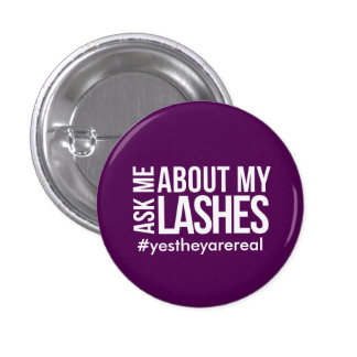 Ask me about my lashes 3 cm round badge