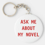 Ask Me About My Novel Keychain
