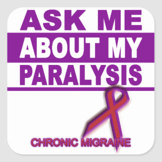 Ask Me About My Paralysis - Sticker