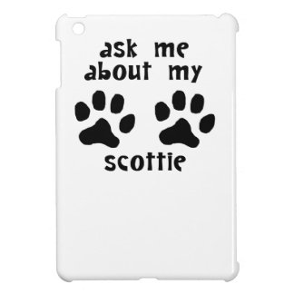 Ask Me About My Scottie iPad Mini Covers