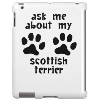 Ask Me About My Scottish Terrier