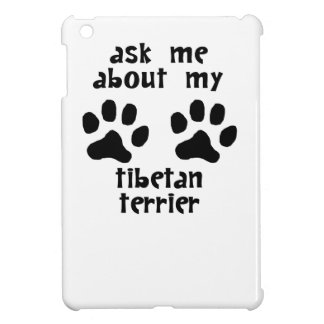Ask Me About My Tibetan Terrier iPad Mini Cover