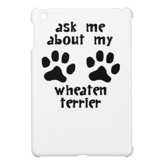 Ask Me About My Wheaten Terrier Case For The iPad Mini