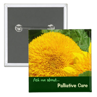 Ask me about Palliative Care buttons Healthcare