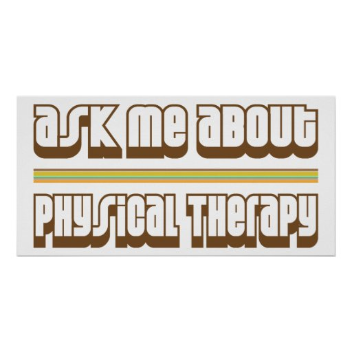 Ask Me About Physical Therapy Posters