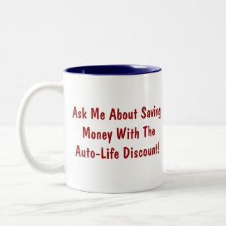 Ask Me About Saving Money... Auto-Life mug