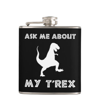 Ask Me About T Rex Funny Hip Flask