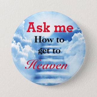 Ask me how to get to Heaven badge