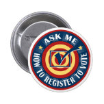 Ask me how to Register to Vote 6 Cm Round Badge