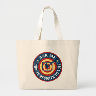 Ask me how to Register to Vote Jumbo Tote Bag