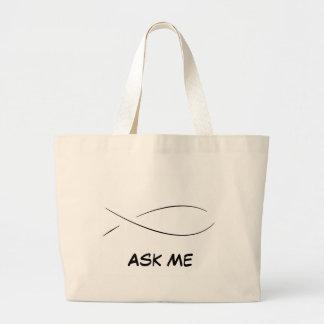 Ask Me Large Tote Bag
