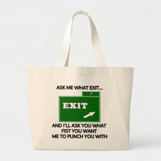 Ask me what exit and ill ask you what fist jumbo tote bag