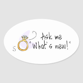 Ask Me What s New Wedding Engagment Oval Sticker
