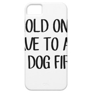 Ask My Dog First iPhone 5 Case