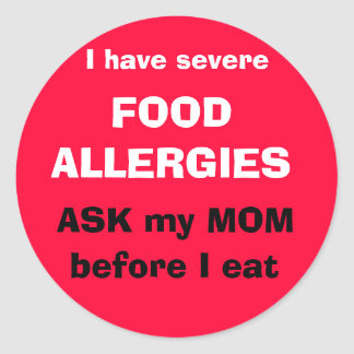 Ask my MOM before I eat Classic Round Sticker