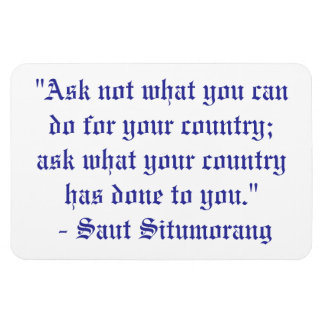 Ask not what you can do for your country... rectangular photo magnet