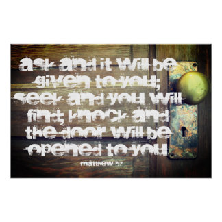 Ask Seek Knock Matthew 7:7 Poster