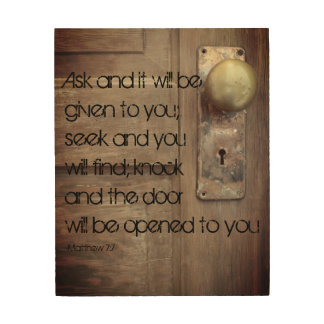 Ask Seek Knock Matthew 7:7 Wood Wall Art